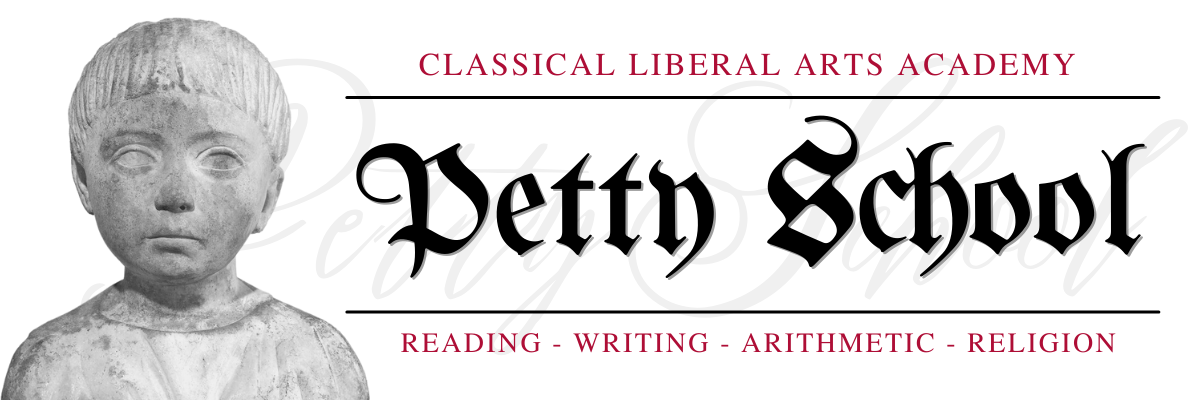 Prepare little ones in the Classical Liberal Arts Academy's Petty School