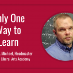 "Video by William C. Michael, ""Only One Way to Learn""."